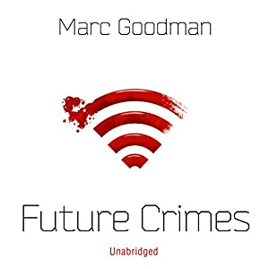 Future Crimes Audiobook