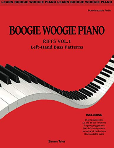 - Boogie Woogie Piano: Riffs Vol.1  Left-Hand Bass Patterns