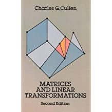 Matrices and Linear Transformations: Second Edition