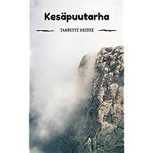 Kesäpuutarha (Finnish Edition)