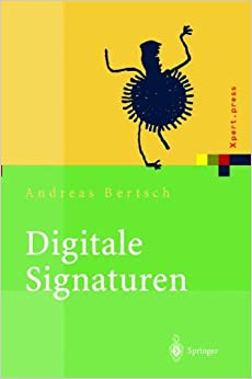 Digitale Signaturen (Xpert.press) (German Edition)