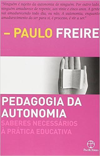 Pedagogia Da Autonomia 9788577531639 Livros Na Amazon Brasil