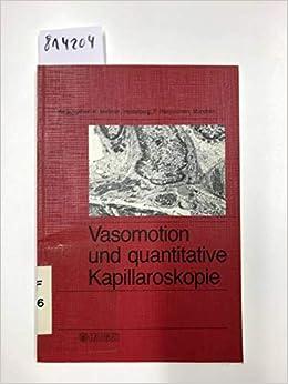 Vasomotion Und Quantitative Kapillaroskopie: Berichte Des 2. Bodensee-symposiums Uber Mikrozirkulation, Konstanz, Juli 1983. por K. Messmer epub