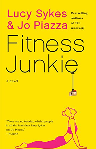 (Fitness Junkie: A Novel)