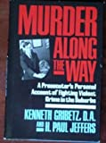 Murder along the Way, Kenneth Gribetz and H. Paul Jeffers, 088687422X