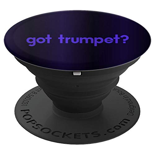 Got Trumpet Trumpet Player Band Musician Music Pop Socket - PopSockets Grip and Stand for Phones and Tablets