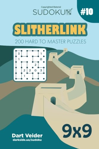 Read Online Sudoku Slitherlink - 200 Hard to Master Puzzles 9x9 (Volume 10) ebook
