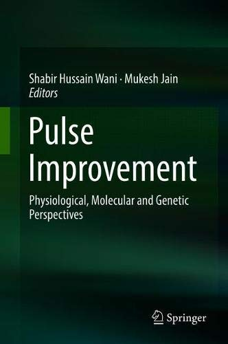Pulse Improvement: Physiological, Molecular and Genetic Perspectives