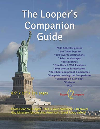 The Looper's Companion Guide: Cruising America's Great Loop by CreateSpace Independent Publishing Platform