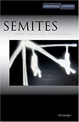 Semites: Race, Religion, Literature