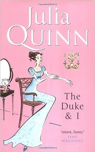 Duke and I by Julia Quinn (2006-08-01)