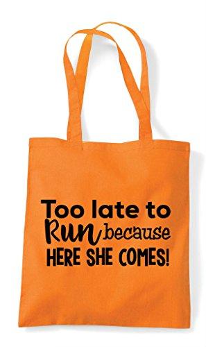 To Here Late Tote Comes Run Shopper Too Orange She Bag Because 7ZIwx57Sq