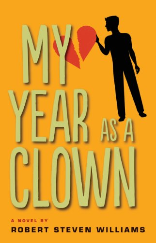 My Year as Clown: A Novel