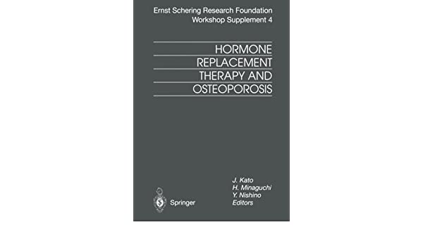 Hormone Replacement Therapy and Osteoporosis (Ernst Schering Foundation Symposium Proceedings)