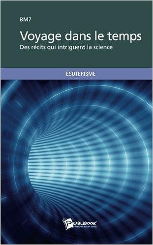 Voyage Dans Le Temps French Edition Bm7 Bm7