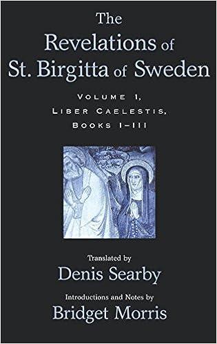 The Revelations of St. Birgitta of Sweden: Volume II: Liber Caelestis: 2