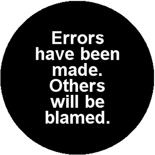 badge-button-pin-errors-have-been-made-others-will-be-blamed-funny-office-humor