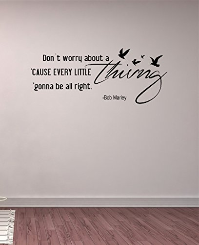 - pdasd Quotes Art Decals Vinyl Removable Stickers Dont Worry About A Thing Bob Marley Song Lyrics Home Decor for Housewares Vinyl Wall Decal