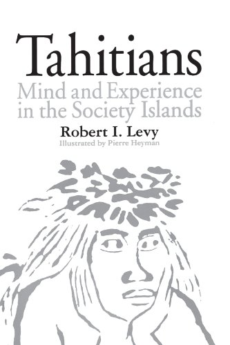 Tahitians: Mind and Experience in the Society Islands