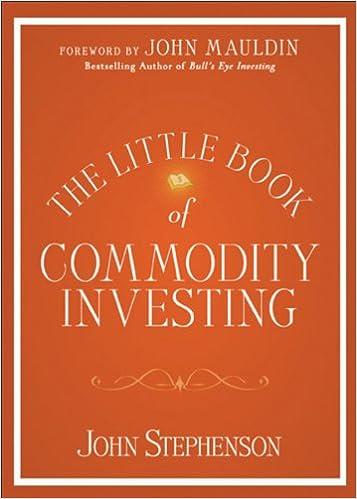 The Little Book of Commodity Investing: John Stephenson, John