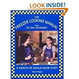 img - for The Freezer Cooking Manual from 30 Day Gourmet A Month of Meals Made Easy - 4th edition book / textbook / text book