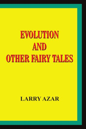 EVOLUTION AND OTHER FAIRY TALES