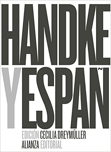 Peter Handke y España (Alianza Literaria (AL)): Amazon.es: Dreymüller, Cecilia: Libros