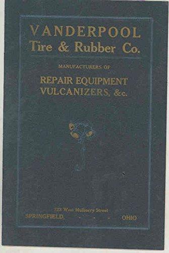 1912 1913 Vanderpool Automobile Tire Garage Repair Vulcanizer Brochure