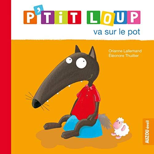 (P'tit Loup Va Sur Le Pot)