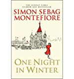 Download [One Night in Winter] (By: Simon Sebag Montefiore) [published: September, 2013] in PDF ePUB Free Online