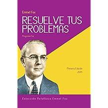 Resuelve tu Problemas (Colección Metafísica Cristiana) (Spanish Edition)