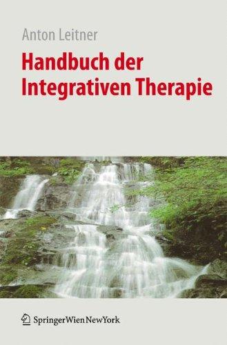 Handbuch der Integrativen Therapie  [Leitner, Anton] (Tapa Dura)