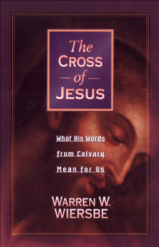 Cross Jesus What Words Calvary ebook
