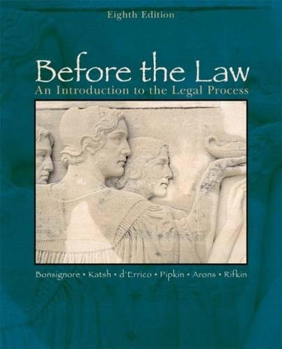 Before the Law: An Introduction to the Legal Process