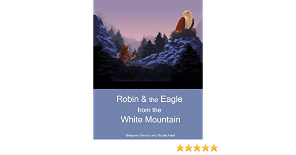 Robin & the Eagle from the White Mountain