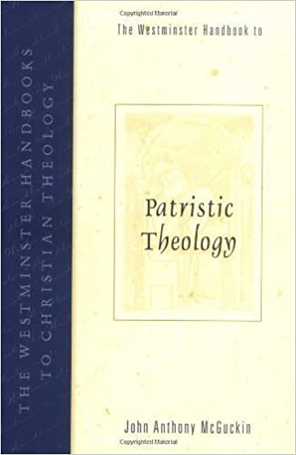 The Westminster Handbook to Patristic Theology (Westminster Handbooks to Christian Theology) 1st (first) Edition by McGuckin, John Anthony published by Westminster/John Knox Press,U.S. (2004)