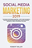 img - for Social Media Marketing 2019: The Power of Instagram Marketing - How to Win Followers & Influence Millions Online Using Highly Effective Personal Branding & Digital Networking Strategies book / textbook / text book