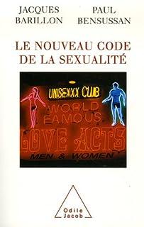 Le nouveau code de la sexualité, Barillon, Jacques