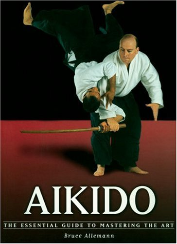 Download Aikido: The Essential Guide to Mastering the Art pdf
