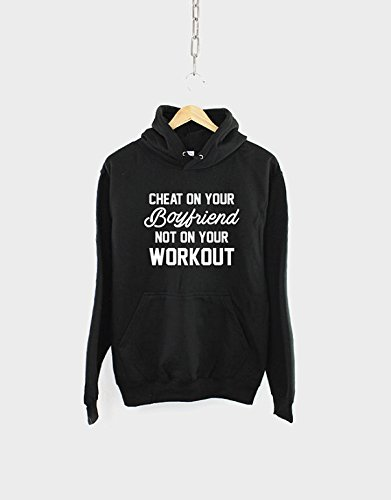 Cheat On Your Boyfriend Not On Your Workout Hoodie - Womens Man Gym Fitness Work Out Hoodie - S-5XL