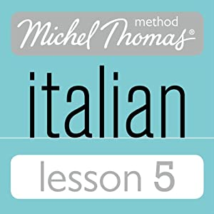 Michel Thomas Beginner Italian Lesson 5 Hörbuch