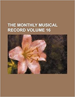Book The Monthly musical record Volume 16