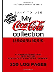 Coca-Cola Collection LARGE EDITION: Coke collectors logging book 250 log pages for coke bottles, signs and all coke collectables & memorabilia