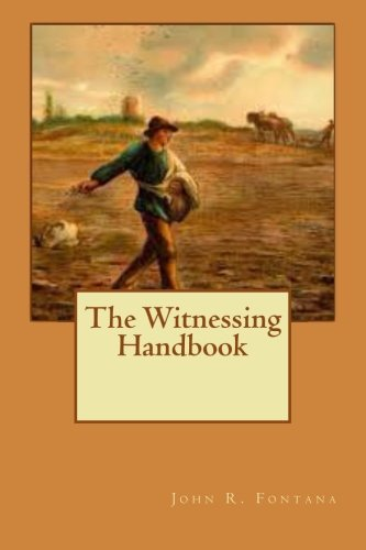 The Witnessing Handbook (Part 1) (Volume 1)