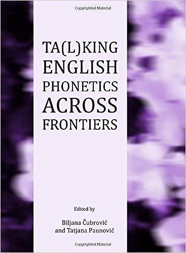 Ta(l)king English Phonetics Across Frontiers