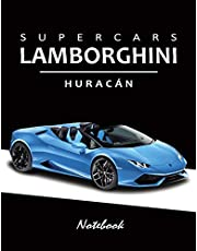 """Supercars Lamborghini Huracan Notebook: for boys & Men, Dream Cars Lamborghini Journal / Diary / Notebook, Lined Composition Notebook, Ruled, Letter Size(8.5"""" x 11"""") Large"""