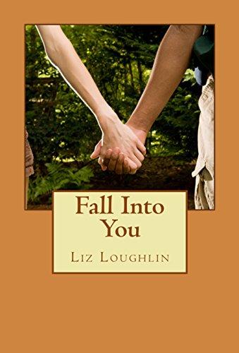 Book: Fall Into You by Liz Loughlin