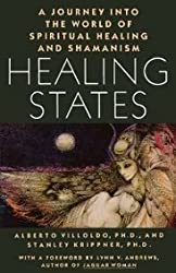 [ HEALING STATES: A JOURNEY INTO THE WORLD OF SPIRITUAL HEALING AND SHAMANISM - GREENLIGHT ] Healing States: A Journey Into the World of Spiritual Healing and Shamanism - Greenlight By Villoldo, Alberto ( Author ) Jun-1987 [ Hardcover ]