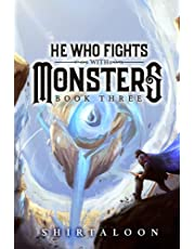 He Who Fights with Monsters 3: A LitRPG Adventure (3)