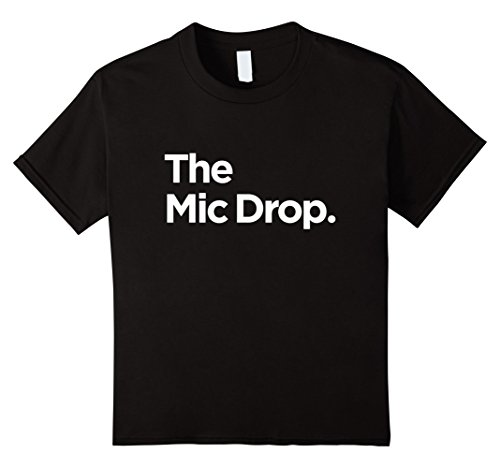 Kids The Mic Drop T Shirt Family Matching Tee Funny Tshirt 6 Black - Kid Drop